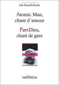 Atomic Man chant d'amour